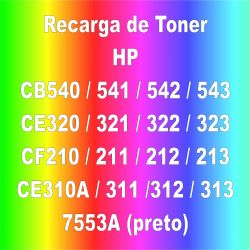 Recarga de Toner color - HP CB540 / 541 / 542 / 543  CE320 / 321 / 322 / 323  CF210 / 211 / 212 CE310A / 311 /312 / 313 / 7553A (preto)